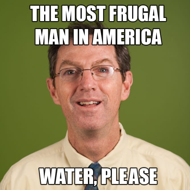 Frugal Man Water Meme