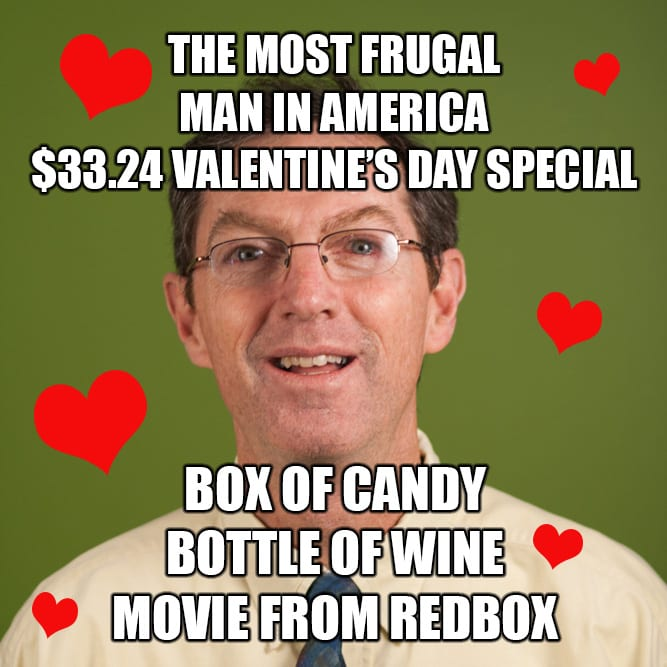 Frugal Man Bill Fay on Valentine's Day