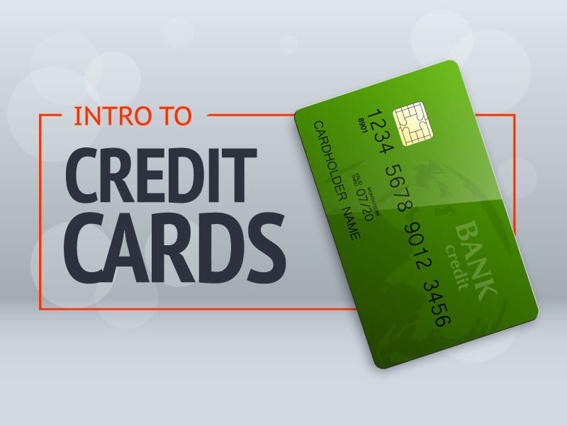 Intro To Credit Cards