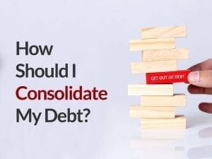 Blocks stacked with the question How should I consolidate my debt next to it